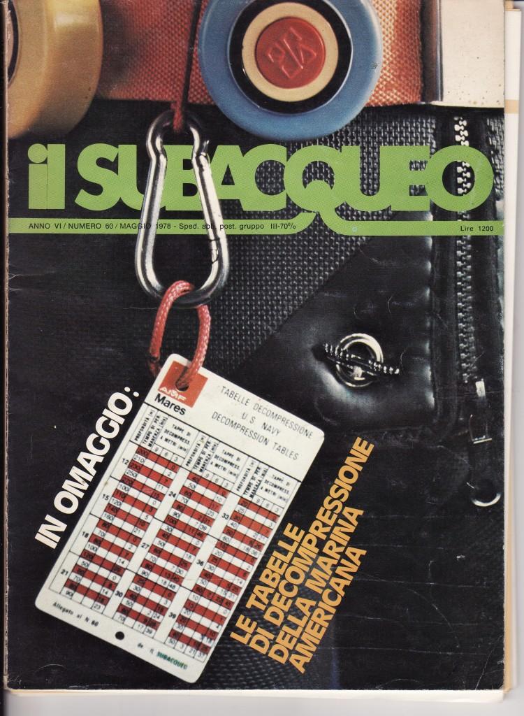 Il Subacqueo n.60 , rivista subacquea maggio 1978 anno VI